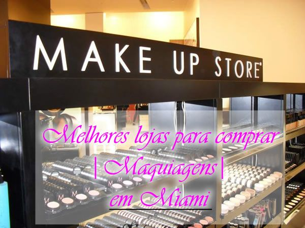 O mundo da maquiagem em Miami